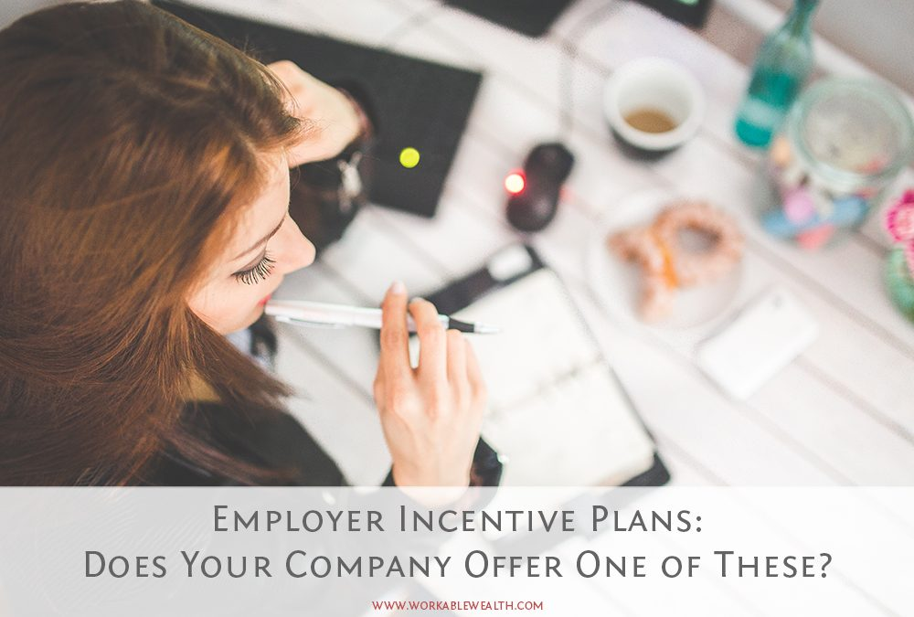 How to Leverage Your Employer Incentive Plans to Meet Your Money Goals