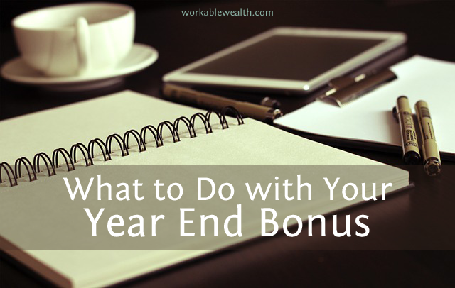 How to Handle Your Year End Bonus