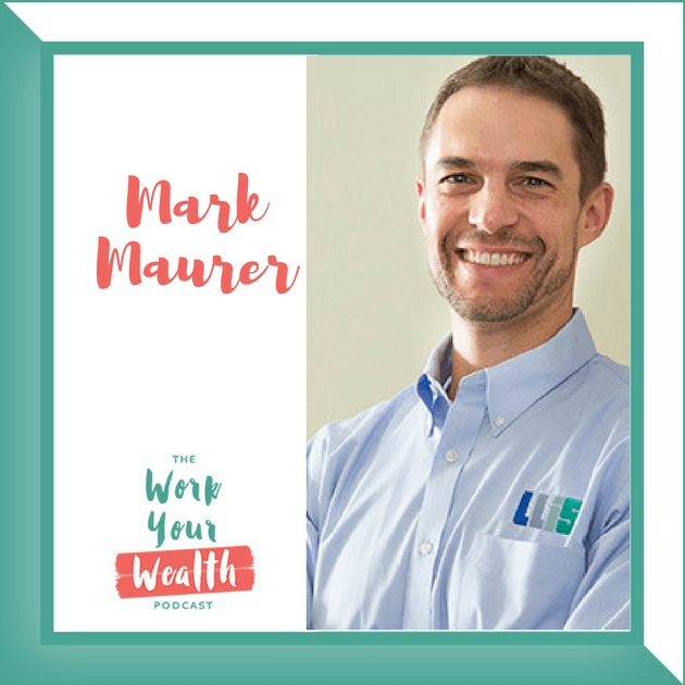 Episode 22: The Financial Risks You Need to Protect with Mark Maurer