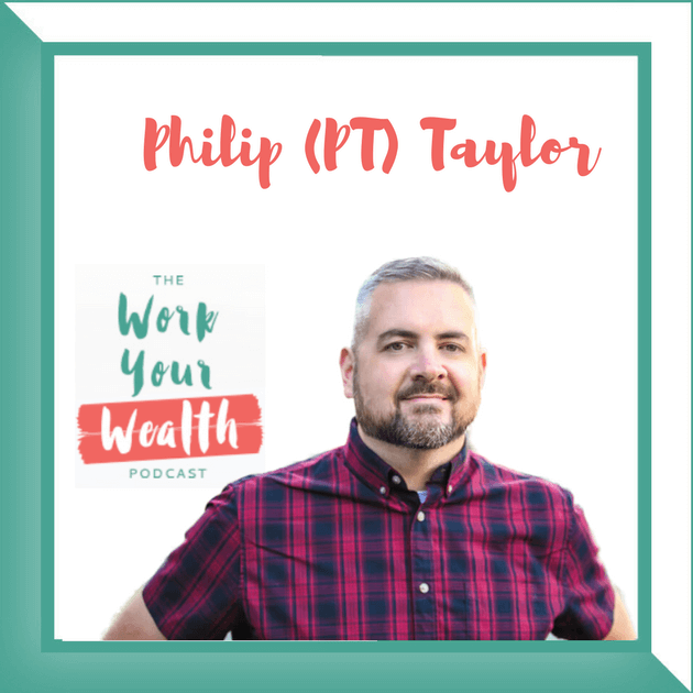 "Episode 33: How to Build and Leverage a World Class Network with Philip ""PT"" Taylor"