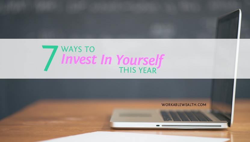 7 Ways to Invest In Yourself This Year