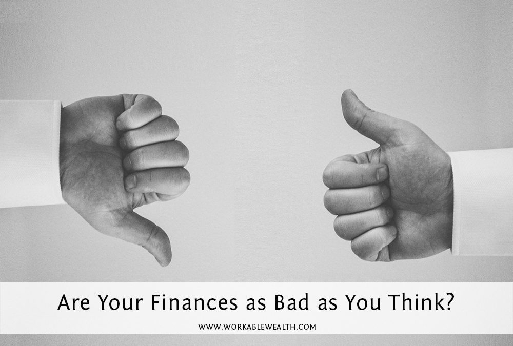 Are Your Finances as Bad as You Think?