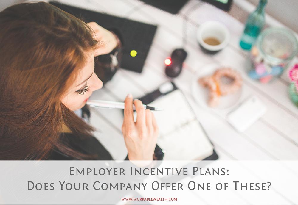 Employer Incentive Plans