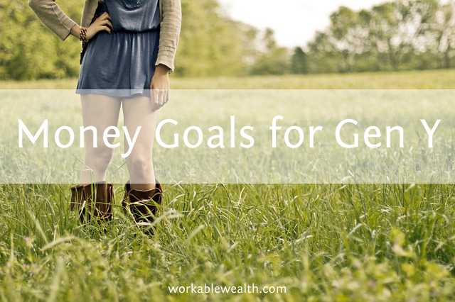 Top 10 Financial Goals for Gen Y and Considerations for Each