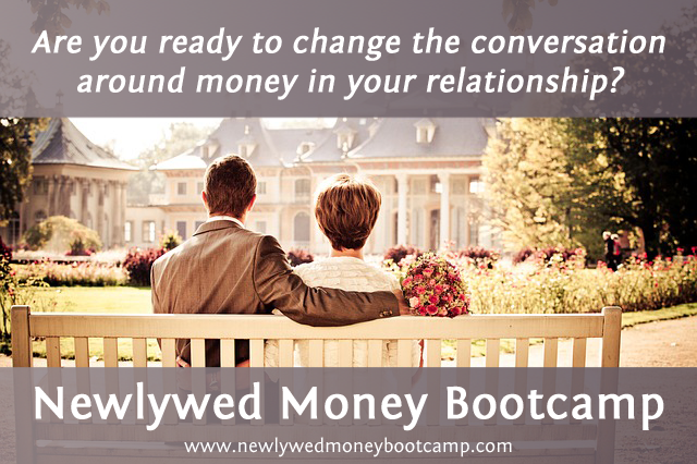 10 Reasons the Newlywed Money Bootcamp Is for You
