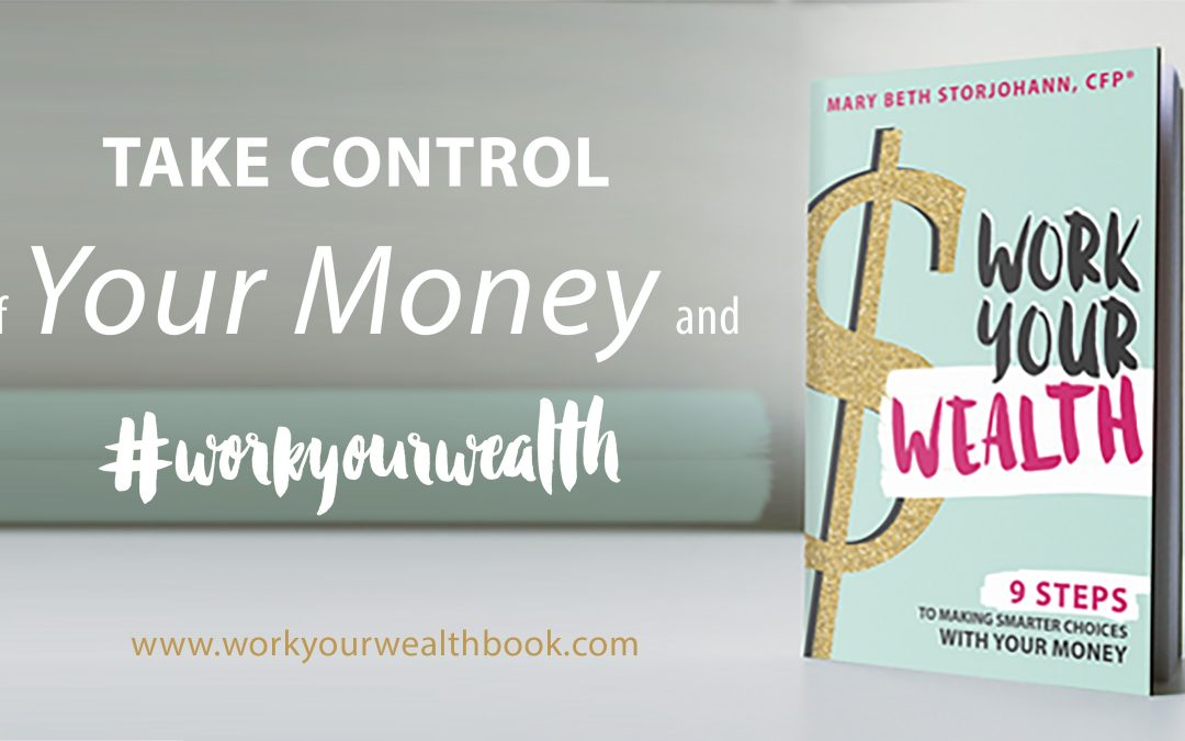 Why I Wrote Work Your Wealth (and What it has to do with You)