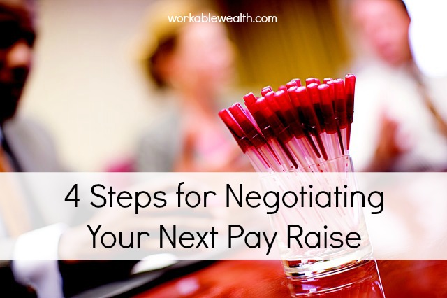 4 Steps for Negotiating Your Next Pay Raise