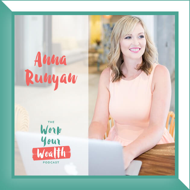 Episode 07: Finding Your Dream Career With Anna Runyan