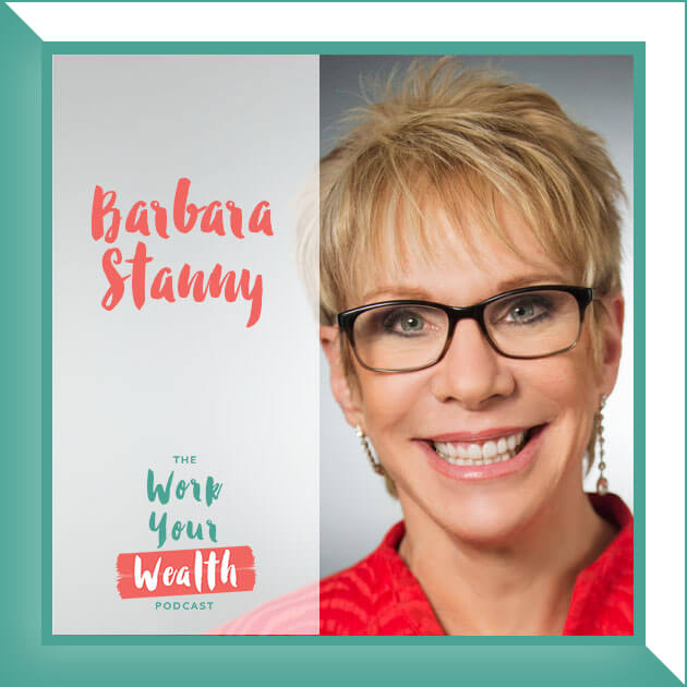 Episode 20: How to Become Financially Successful with Barbara Stanny