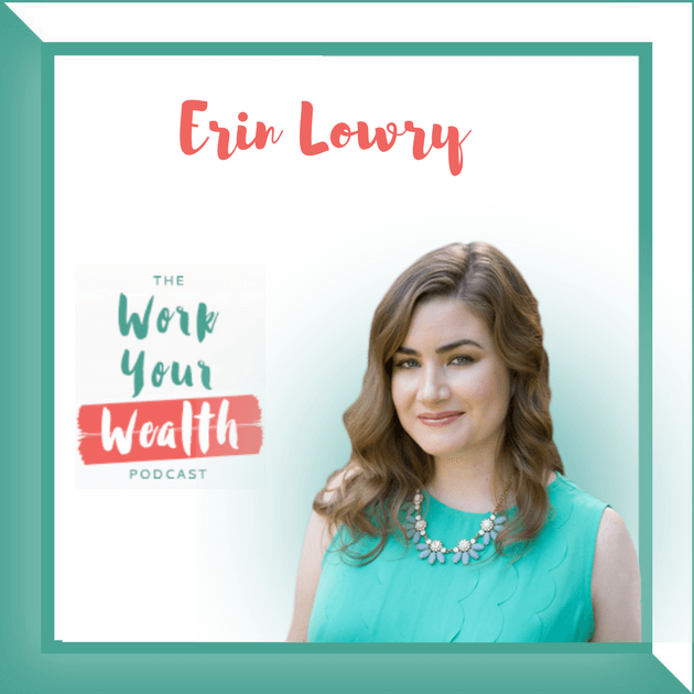 Episode 32: How to Stop Being a Broke Millennial with Erin Lowry