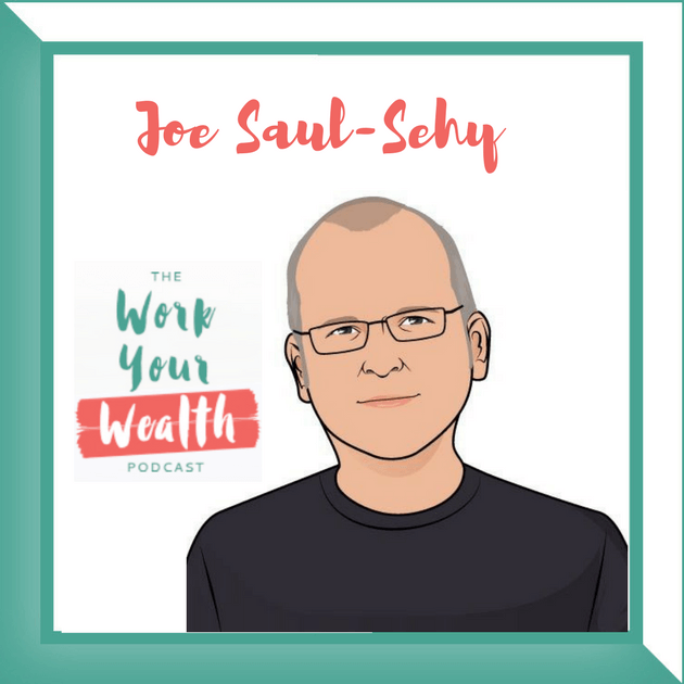 Episode 31: Traits & Characteristics of the Financially Savvy with Joe Saul-Sehy