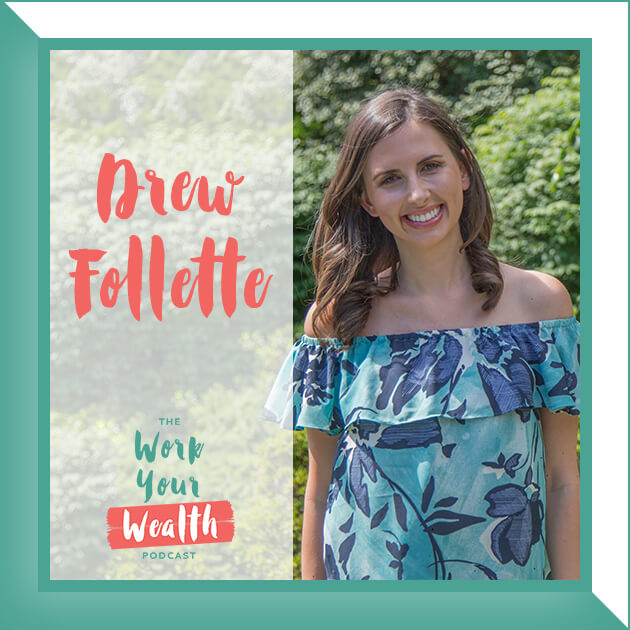Episode 43: Balancing Your Health and Wealth with Drew Follette