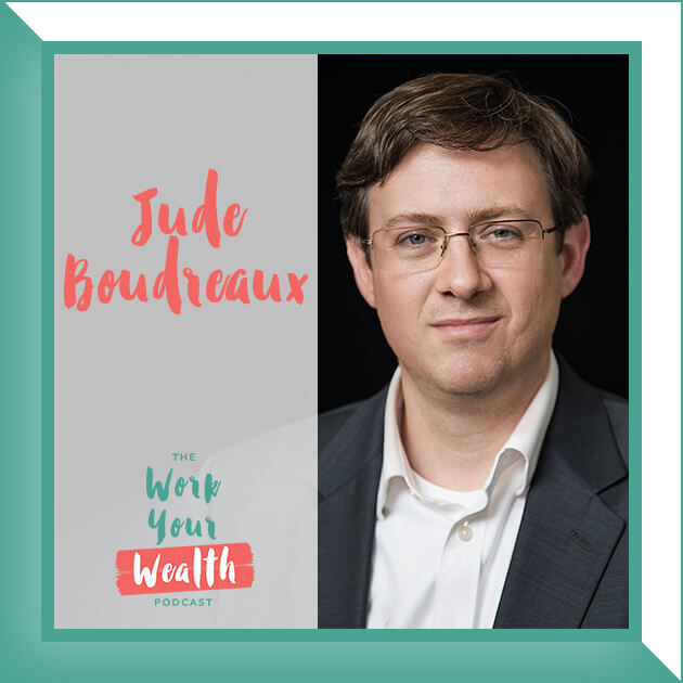 Episode 40: Truth and Lies About Retirement Planning with Jude Boudreaux