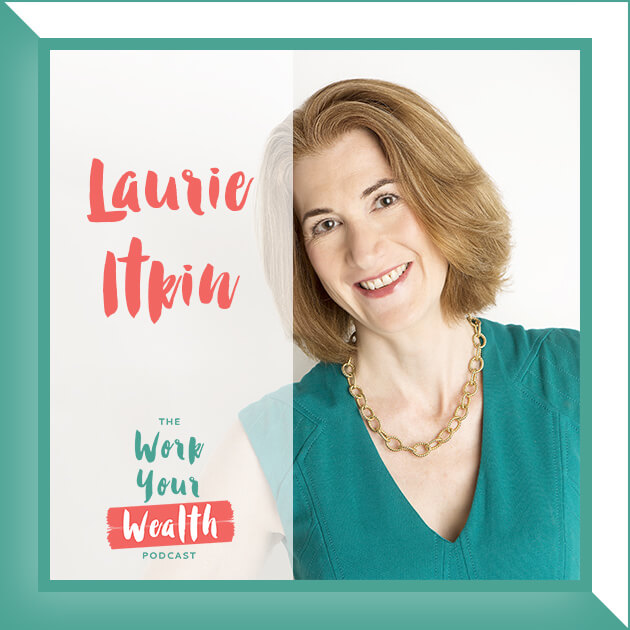 Episode 44: How to Financially Transition from Married to Single Life (and Not Run Out of Money) with Laurie Itkin