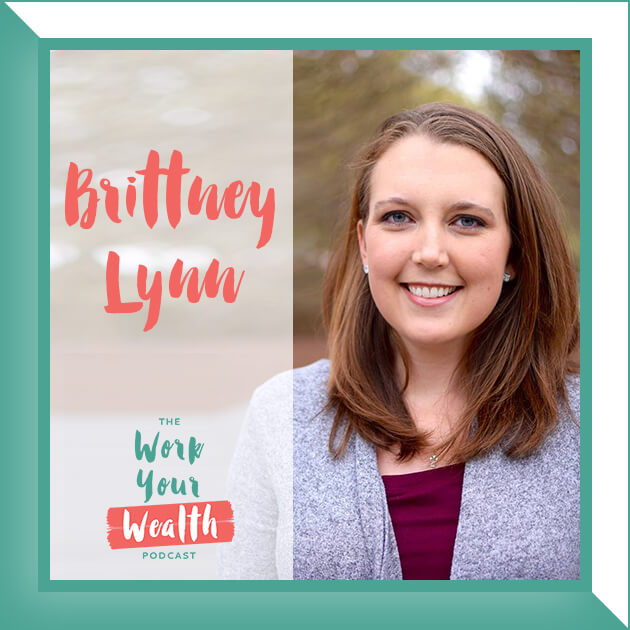 Episode 59: Paying Off Debt While Still Living the Life You Love with Brittney Lynn