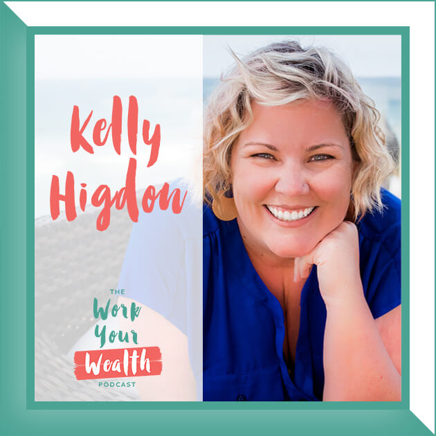 Episode 71: How to Get Unstuck with Kelly Higdon