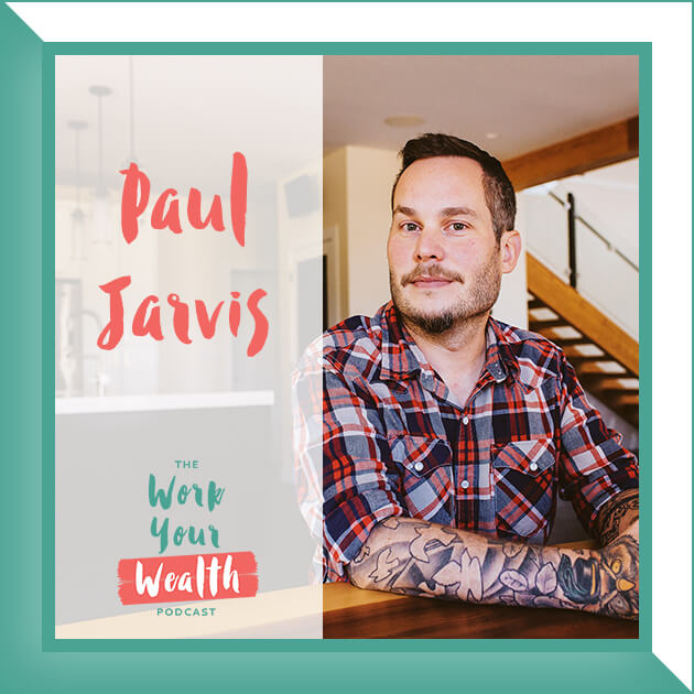 Episode 78: Discovering Your 'Enough' with Paul Jarvis
