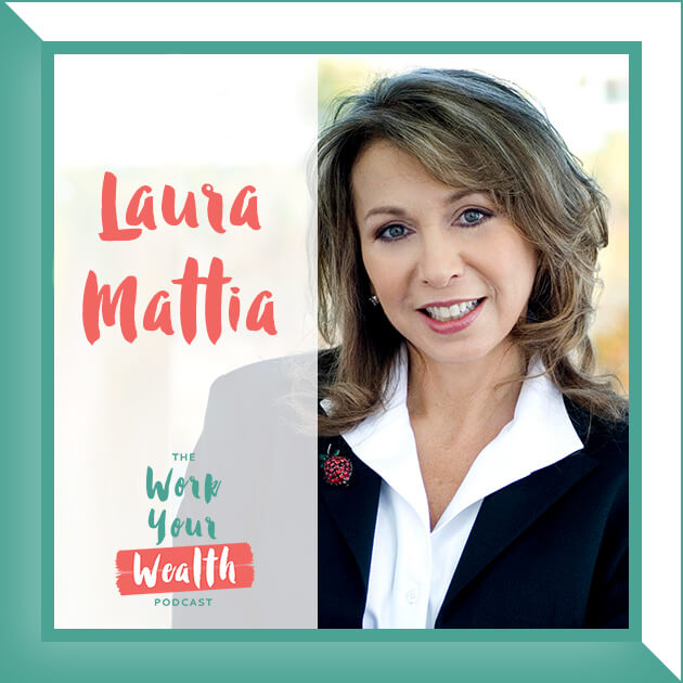 Episode 87: Women Should Be Financially Involved with Laura Mattia