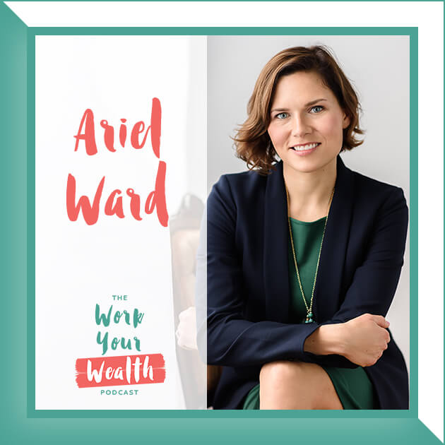Episode 106: How to Become a Millionaire with Ariel Ward