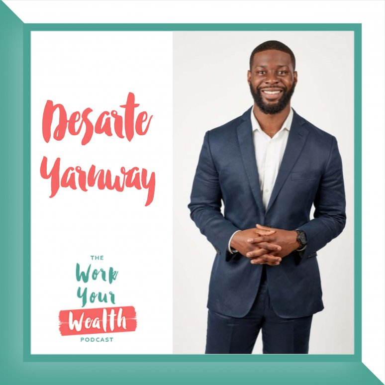 Episode 121: The Relationship You Want with Your Financial Advisor with Dasarte Yarnway